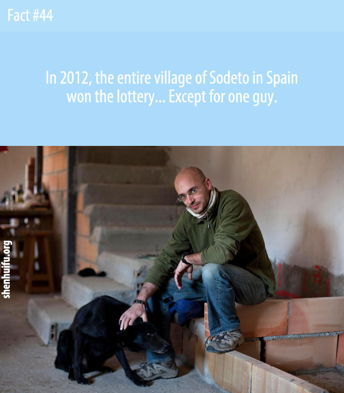 In 2012, the entire village of Sodeto in Spain won the lottery... Except for one guy.