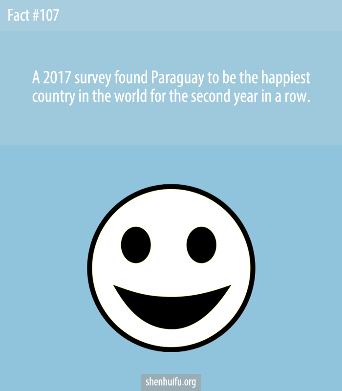 A 2017 survey found Paraguay to be the happiest country in the world for the second year in a row.