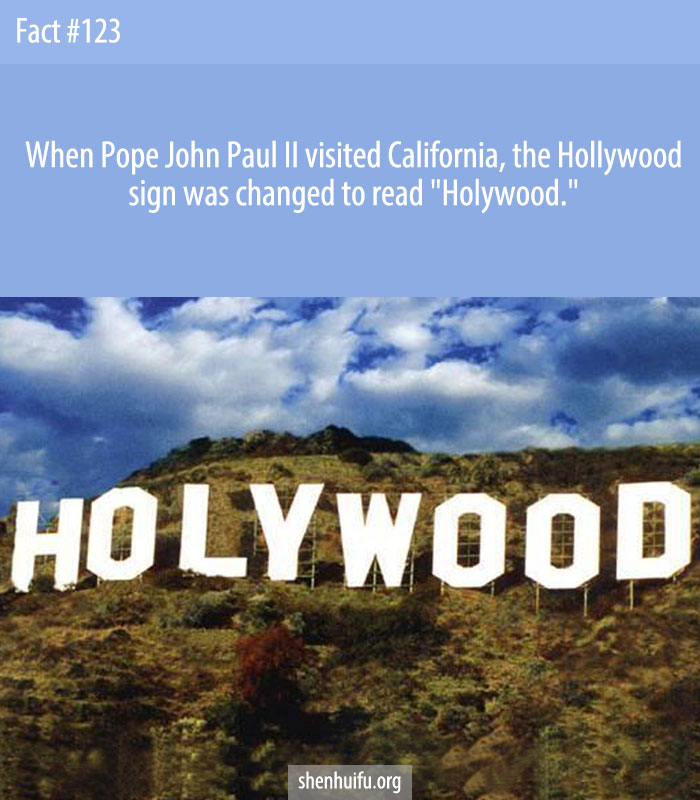 During Pope John Paul II's 1987 visit, it was changed to 'Holywood'.