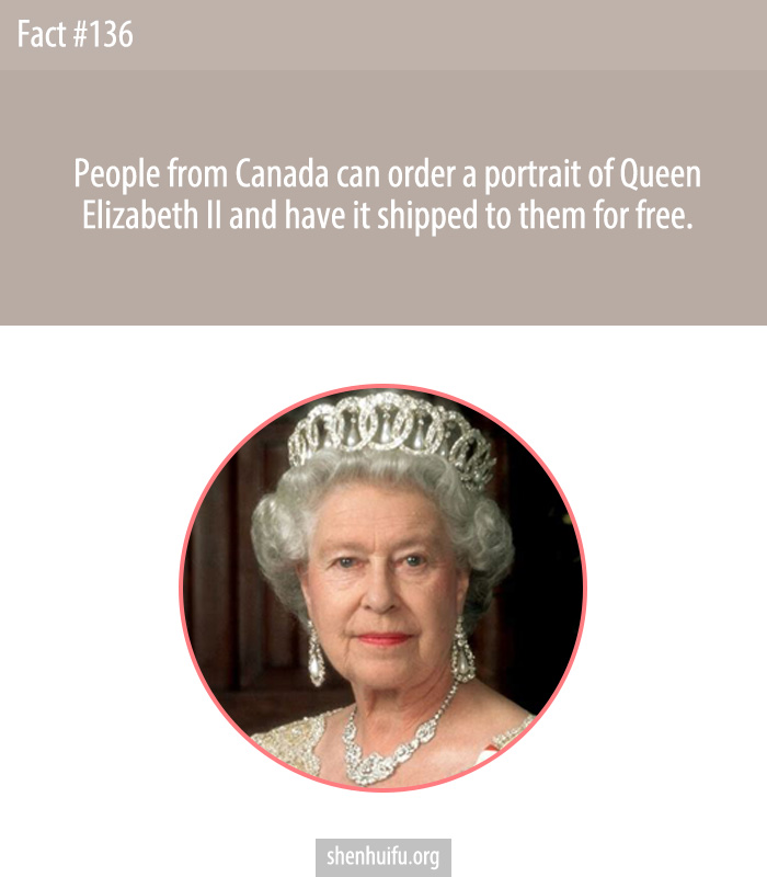 People from Canada can order a portrait of Queen Elizabeth II and have it shipped to them for free.