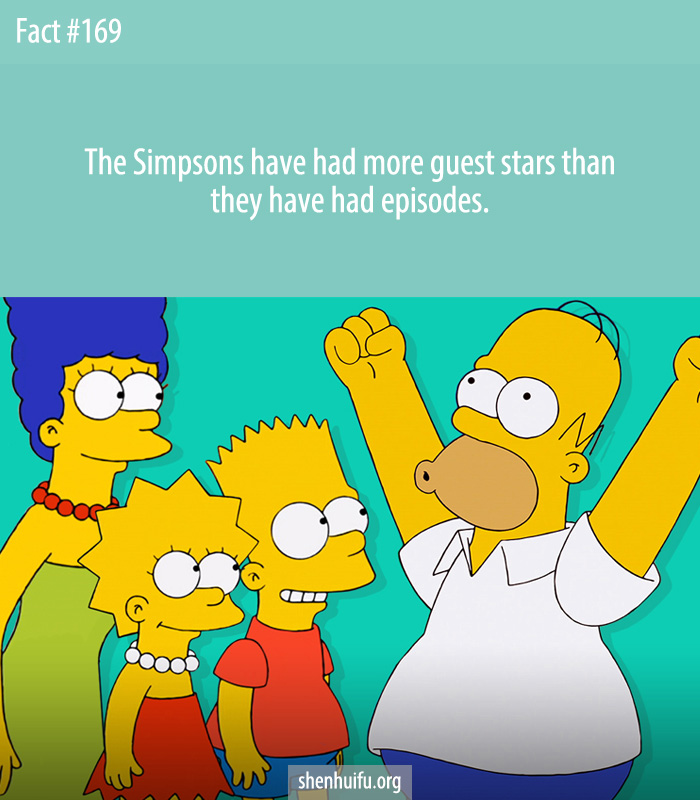 The Simpsons have had more guest stars than they have had episodes.