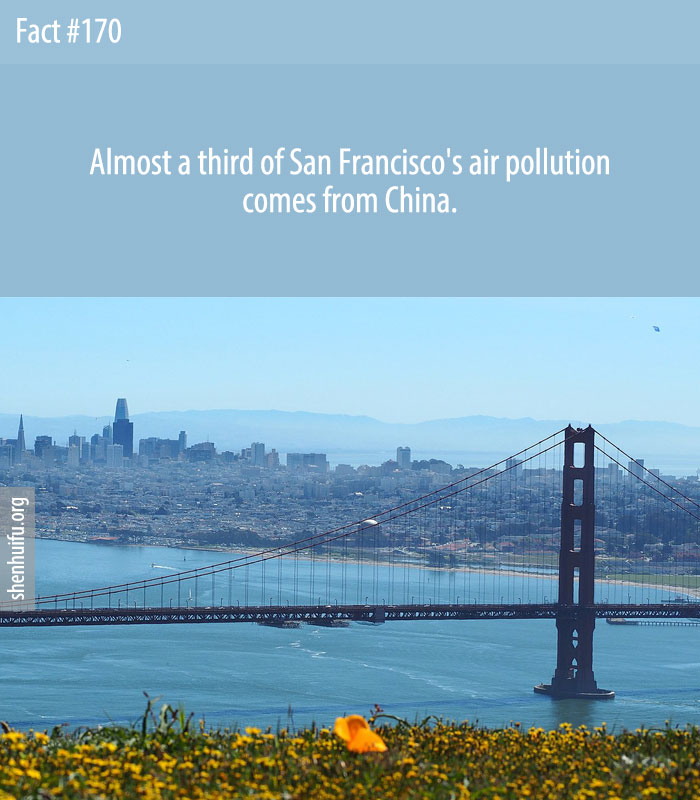 Almost a third of San Francisco's air pollution comes from China.