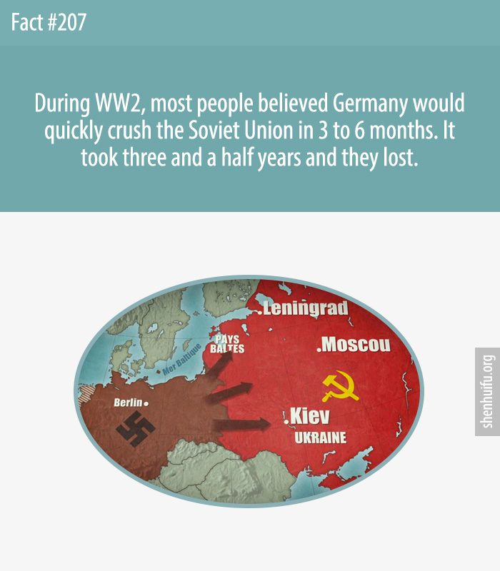 During WW2, most people believed Germany would quickly crush the Soviet Union in 3 to 6 months. It took three and a half years and they lost.