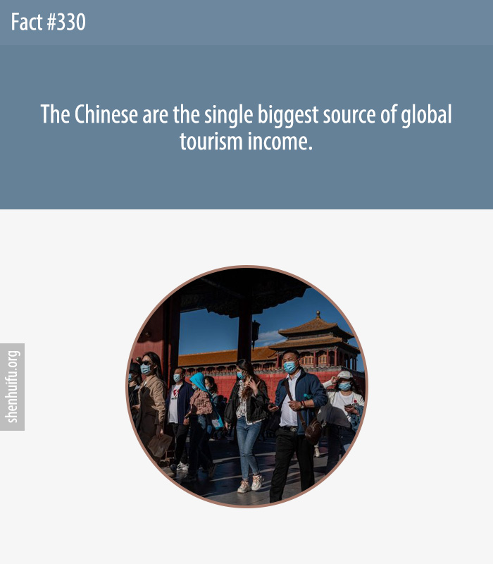 The Chinese are the single biggest source of global tourism income.